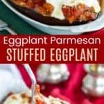 Eggplant Parmesan Stuffed Eggplant Pinterest Collage