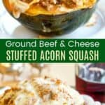 Ground Beef and Cheese Stuffed Acorn Squash Pinterest Collage