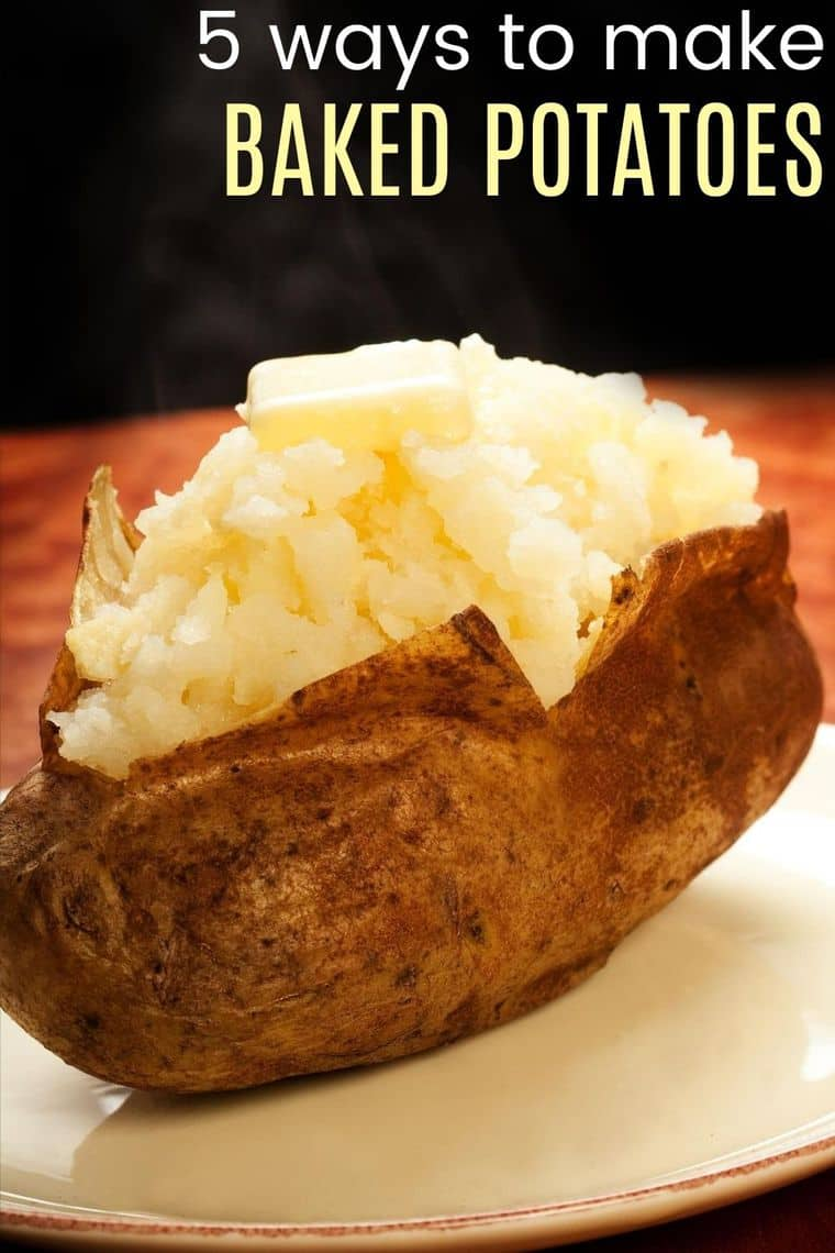 "Text that says ""5 ways to make baked potatoes"" on a photo of a fluffy spud"
