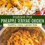 Pineapple Teriyaki Chicken served over rice on a plate, and being stirred with tongs in an instant pot