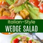 Italian Style Wedge Salad Pinterest Collage