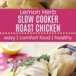 Lemon Herb Slow Cooker Roast Chicken Pin Template Long