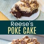 Reeses Poke Cake Pinterest Collage