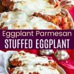 Stuffed Eggplant Parmesan Pinterest Collage