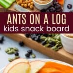 Ants on a Log Snack Board for Kids Pinterest Collage