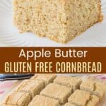 Apple Butter Gluten Free Cornbread Pinterest Collage