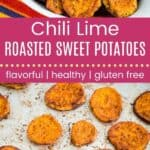 Chili Lime Roasted Sweet Potatoes Pin Template Long