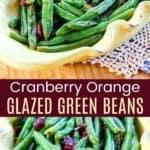 Cranberry Orange Green Beans Pinterest Collage
