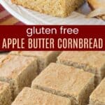 Gluten Free Apple Butter Cornbread Pinterest Collage