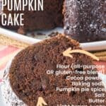 Gluten Free Chocolate Pumpkin Cake with title and Ingredients listed