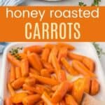 Honey Roasted Carrots Recipe Pinterest Collage