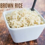 How to Make Brown Rice square featured image