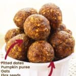 Pumpkin Spice No Bake Energy Balls with title and Ingredients listed