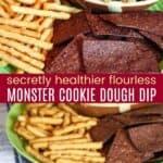 Secretly Healthier Flourless Monster Cookie Dough Dip Pinterest Collage