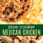 Slow Cooker Mexican Chicken Pinterest Collage