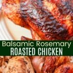 Balsamic Rosemary Roasted Chicken Pinterest Collage