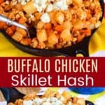 Buffalo Chicken Skillet Hash Pinterest Collage