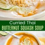 Curried Thai Butternut Squash Soup Pinterest Collage