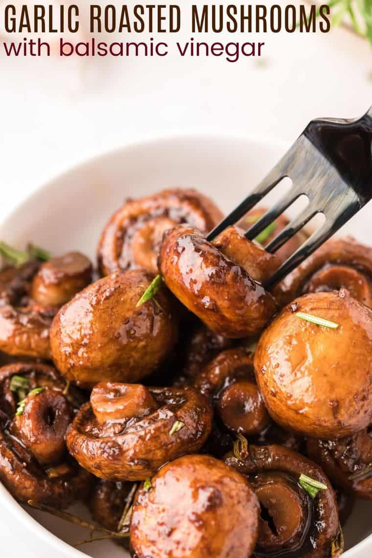 Garlic Roasted Mushrooms with balsamic vinegar Recipe image with title