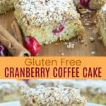 Gluten Free Cranberry Coffee Cake Pinterest Collage