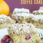 Gluten Free Orange Cranberry Coffee Cake Recipe Image with title