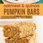 Oatmeal Quinoa Pumpkin Bars Pinterest Collage