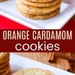 Orange Cardamom Cookies Pinterest Collage