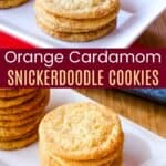 Orange Cardamom Snickerdoodle Cookies Pinterest Collage