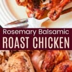 Rosemary Balsamic Roast Chicken Pinterest Collage