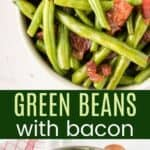 Green Beans with Bacon Pinterest Collage