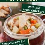 Leftover Turkey Pot Pie Soup Pin
