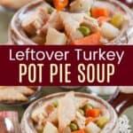 Leftover Turkey Pot Pie Soup Pinterest Collage