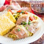 Prosciutto Wrapped Pesto Chicken square featured image
