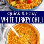 Quick and Easy White Turkey Chili Pinterest Collage