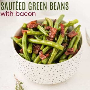 Sauteed Green Beans with Bacon square featured image with title