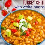 Turkey Chili with White Beans Recipe featured Image with Title