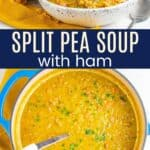 Split Pea Soup with Ham in a pot and a bowl