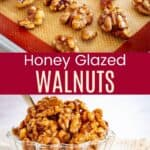 honey glazed walnuts on a silpat-lined baking sheet and in a glass bowl