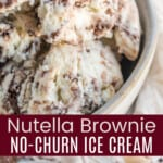 closeup of nutella brownie ice cream and a couple bowls of ice cream, one with a spoon resting against it