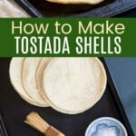 tostada shells on a baking sheet and the corn tortillas, olive oil, and salt used to make them