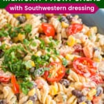 southwestern pasta salad with a creamy dressing in a blue bowl