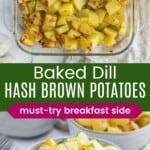 hash brown potatoes with dill in a glass baking dish and served in a pottery bowl