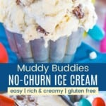 scoops of muddy buddy ice cream in a small metal cup and an ice cream scoop in a loaf pan with the ice cream topped with puppy chow